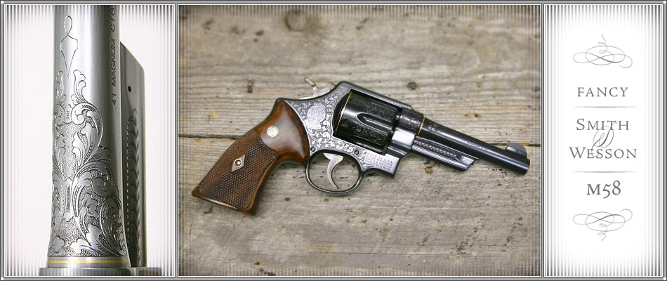 Fancy Smith and Wesson M 58